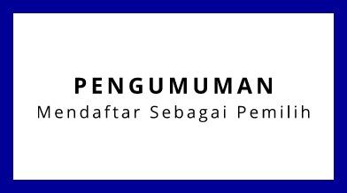Informasi Pendaftaran Pemilih